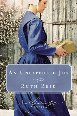 Ruth Reid - An Unexpected Joy - Novella